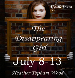 REVIEW and GIVEAWAY: The Disappearing Girl by Heather Topham Wood