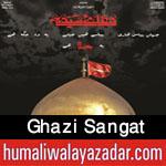 http://www.humaliwalayazadar.com/2015/10/ghazi-sangat-nohay-2016.html