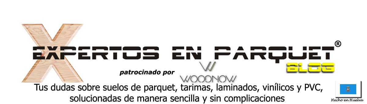 Expertos En Parquet - Parquet, Tarima Flotantes y Suelos Laminados en Huelva y Sevilla