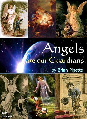 Angels are our Guardians by Brian Pinette