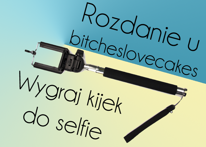 Wygraj gadżet do #selfie!