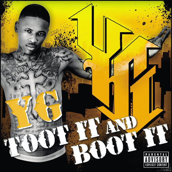 YG - Toot It and Boot It - Single  Cover