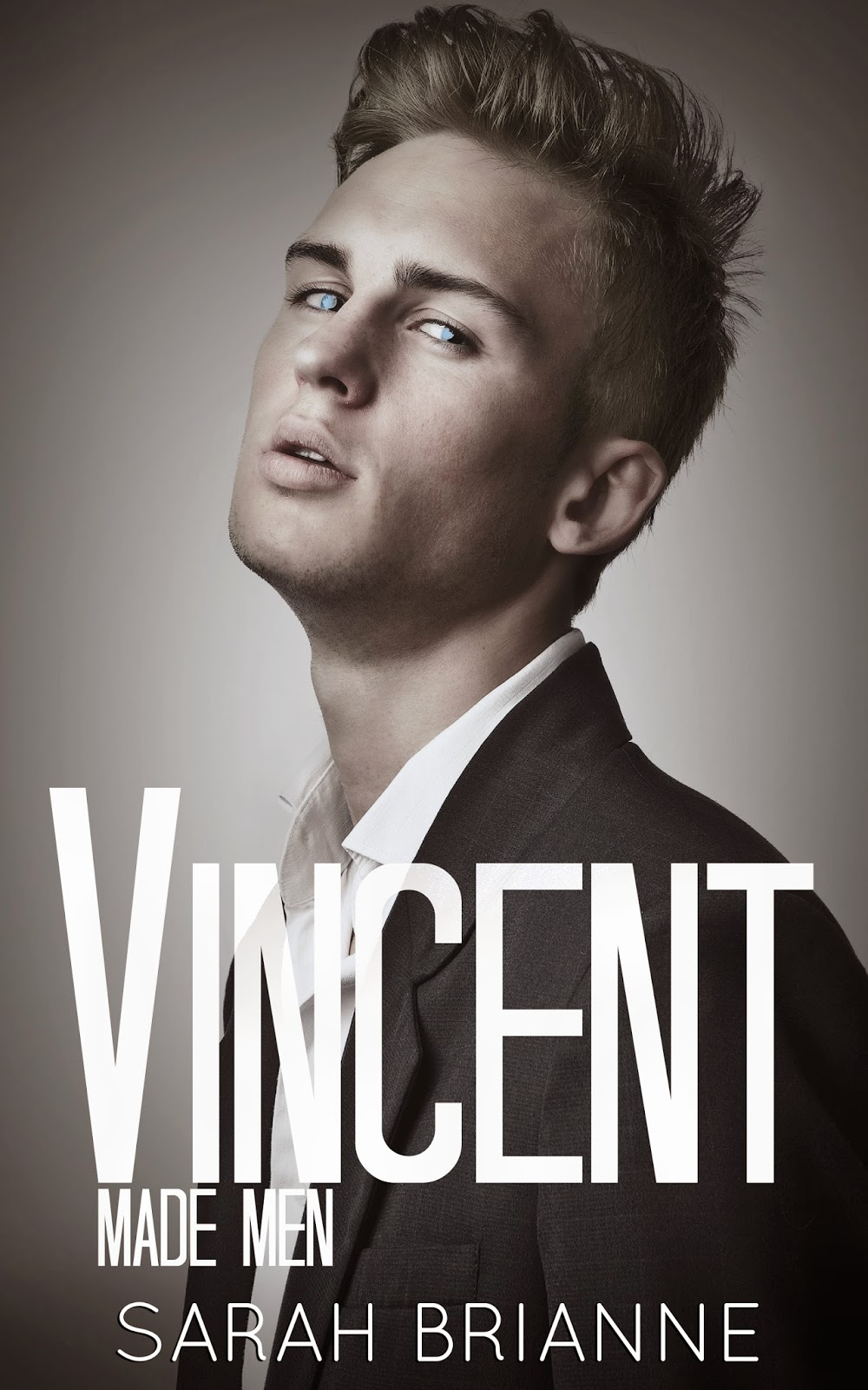 http://www.amazon.de/Vincent-Made-Men-Book-English-ebook/dp/B00URQFXC2/ref=sr_1_1?ie=UTF8&qid=1427299756&sr=8-1&keywords=sarah+brianne+vincent