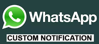 Whatsapp Custom Notification