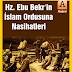 Hz. Ebu Bekr'in (r.a.) İslam ordusuna nasihatleri