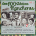 VA - Las 100 Clasicas Rancheras, Vol. 2 [2CDs][2015]
