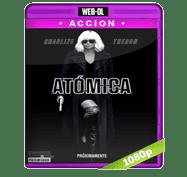Atomica (2017) Web-DL 1080p Audio Dual Latino/Ingles 5.1