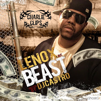 Charlie_Clips-The_Lenox_Ave_Beast-(Bootleg)-2011