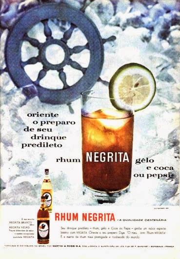Propaganda do Rhum Negrita para preparação de drinques com Pepsi ou Coca-Cola.