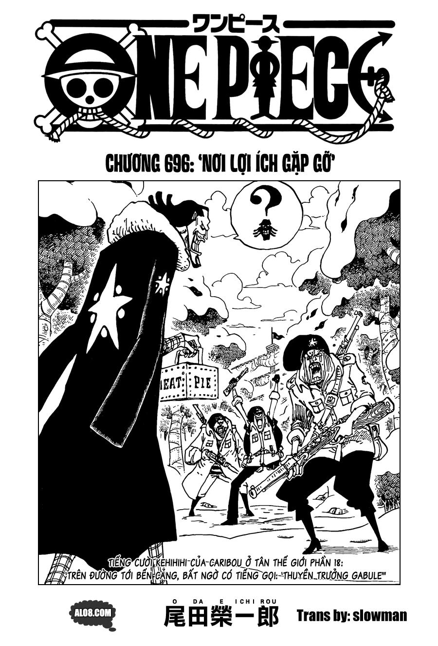 One Piece Chapter 696: Nơi lợi ích gặp gỡ 001