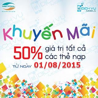 Viettel khuyến mãi 50% giá trị thẻ nạp 29/7 và 1/8/2015