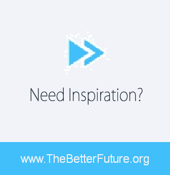 Top Ten Quotes About A Better Future