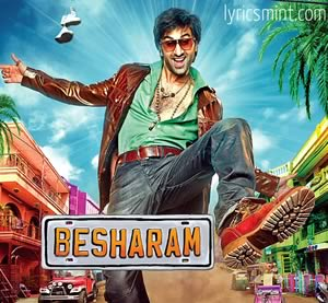 Besharam - Ranbir Kapoor in Item Song