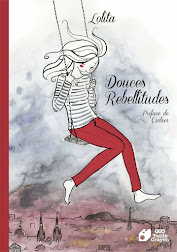 """Douces Rebellitudes"" de Lolita"