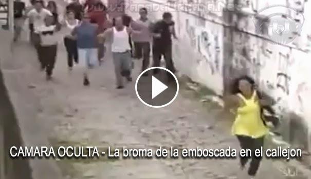 CAMARA OCULTA - La broma de la emboscada en el callejon