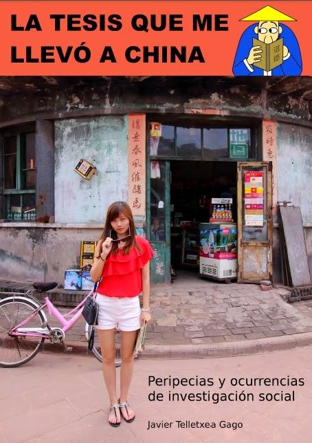 La tesis que me llevó a China