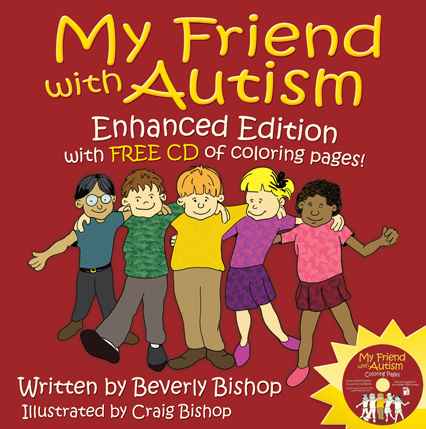 My Friend with Autism (enhanced edition with free CD of coloring pages) by ...