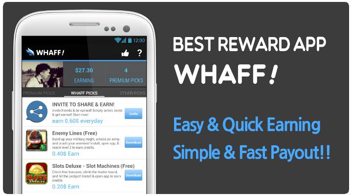 Uang dari android, Make Money With Android Using WHAFF, Uang dengan Android Cara baru
