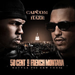 [50 CENT VS. FRENCH MONTANA] DJ CAPCOM x INFAMOUS HAZE