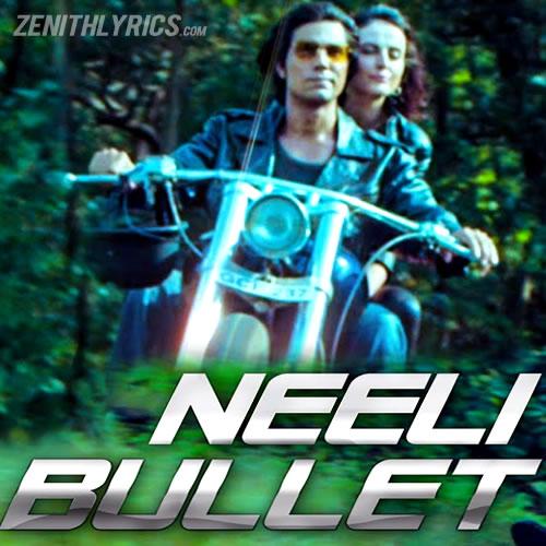 Neeli Bullet - Main Aur Charles