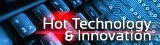 Hot Technology & Innovation
