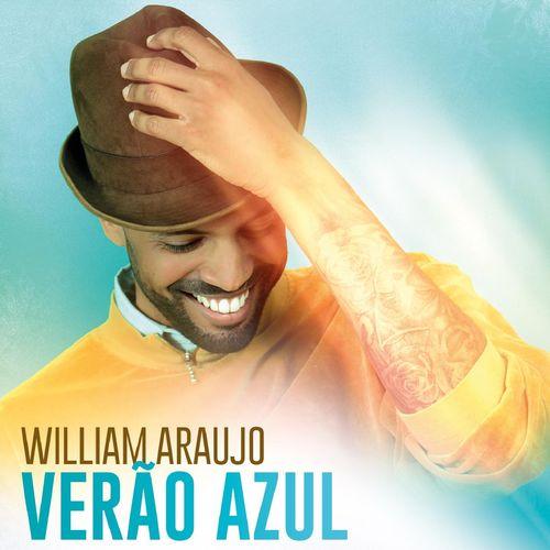 William Araujo - Verão Azul (Album) (2k16)