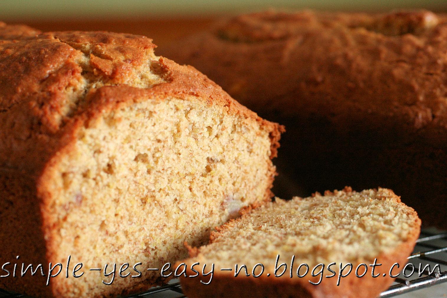 Simple Yes, Easy NO: Semi-Healthy Banana Bread