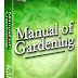 Manual of gardening by L. H. Bailey (Gardening)