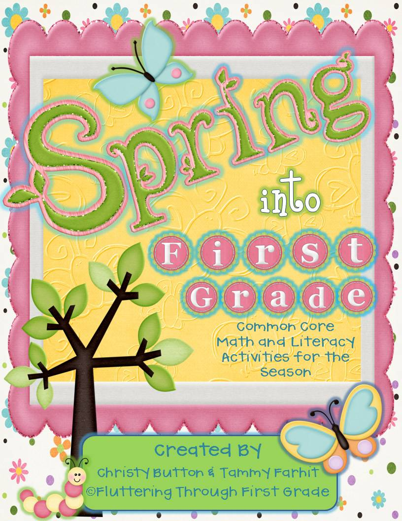 http://www.teacherspayteachers.com/Product/Spring-into-First-Grade-Common-Core-Math-and-Literacy-for-the-Season-622610