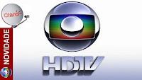 Claro HDTV começa a disponibilizar sinal da TV Globo HD - 30/09/2015