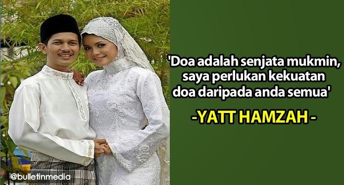 Doa adalah senjata mukmin saya perlukan kekuatan doa daripada anda semua Yatt Hamzah