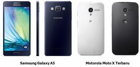 Samsung Galaxy A5 VS Motorola Moto X Terbaru