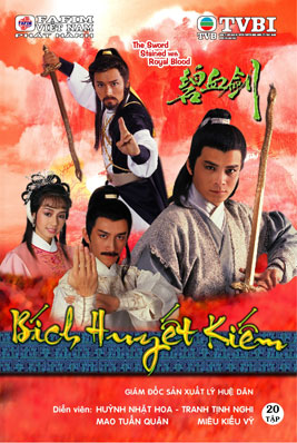 Bích Huyết Kiếm - The Sword Stained With Royal Blood
