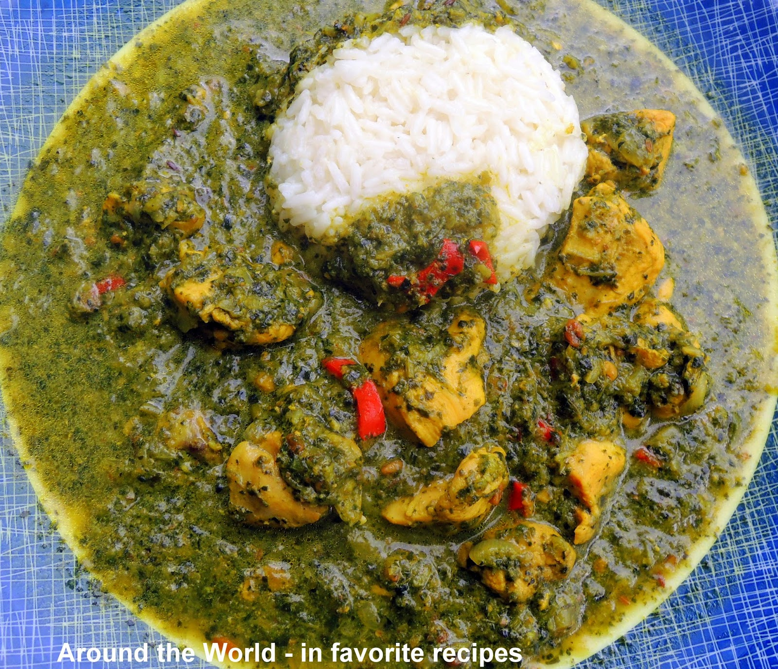 Around the world in favorite recipes chicken saag aromatic spicy chicken stew in a rich spinach sauce one of best indian recipes forumfinder Images