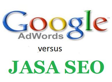 jasa-seo-versus-google-adwords