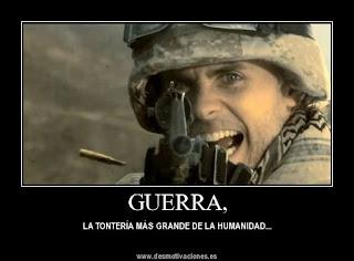 Guerra, la tontería más grande de la humanidad...