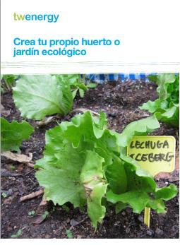 Mejor vida mejor mundo guia crea tu propio huerto for Crea tu jardin