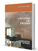 LA CASA DE PIEDRA. EL LIBRO