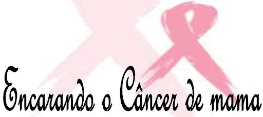 Encarando o câncer de mama