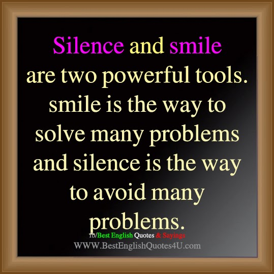 Silence And Smile Are Two Powerful Tools Best English Quotes