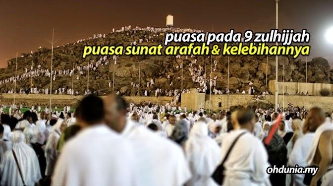 Tarikh Puasa Sunat Arafah (9 Zulhijjah) Di Malaysia & Kelebihannya