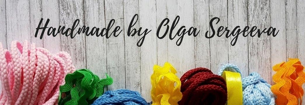 Handmade by Olga Sergeeva