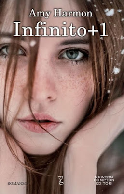 """Rubrica: Libri in anteprima:  'Infinito + 1' di Amy Harmon, noto come 'Infinity + One"""". Newton Compton. Da da lunedì 15 febbraio in libreria. Bonnie Rae Shelby e Finn Clyde."""