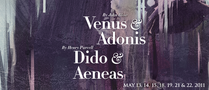 ... Blow's Venus and Adonis paired with Henry Purcell's Dido and Aeneas.