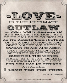 Love is the ultimate outlaw