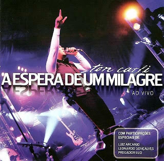Ton Carfi - A Espera De Um Milagre (2009) Ao Vivo
