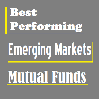 Emerging Markets Stock   Best Performing Mutual Funds - 2013