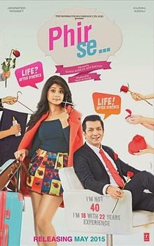 full cast and crew of bollywood movie Phir Se! wiki, story, poster, trailer ft Kunal Kohli
