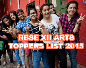 RBSE Class 12 Toppers District wise, RBSE Result 2015 Toppers Names, Photos, BSER Arts Resut 2015, Rajasthan Board Arts Pass Percentage, Rajasthan Board Arts Toppers District wise Nagaur, Jodhpur, Bikaner, Churu, Jhunjhunu District Arts Topper, Jaisalmer, Barmer Arts Topper, Rajasthan Arts Toppers, Jalor, Pali, Sirohi District Topper in Arts