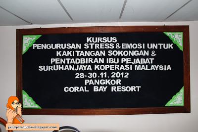 Entri bergambar : Kursus Pengurusan Stress di Coral Bay, Pulau Pangkor.